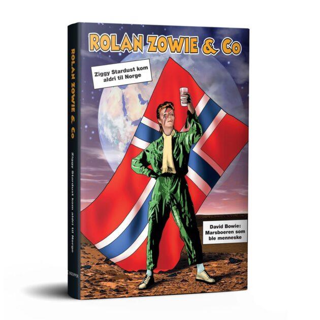 Rolan Zowie & Co - Ziggy Stardust kom aldri til Norge