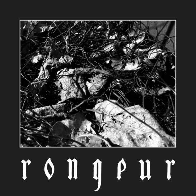 Rongeur - God and I/Good War