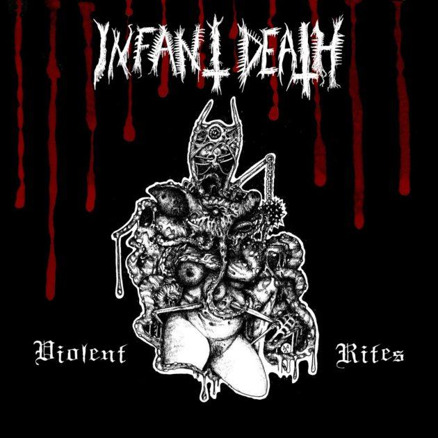 Infant Death - Violent Rites