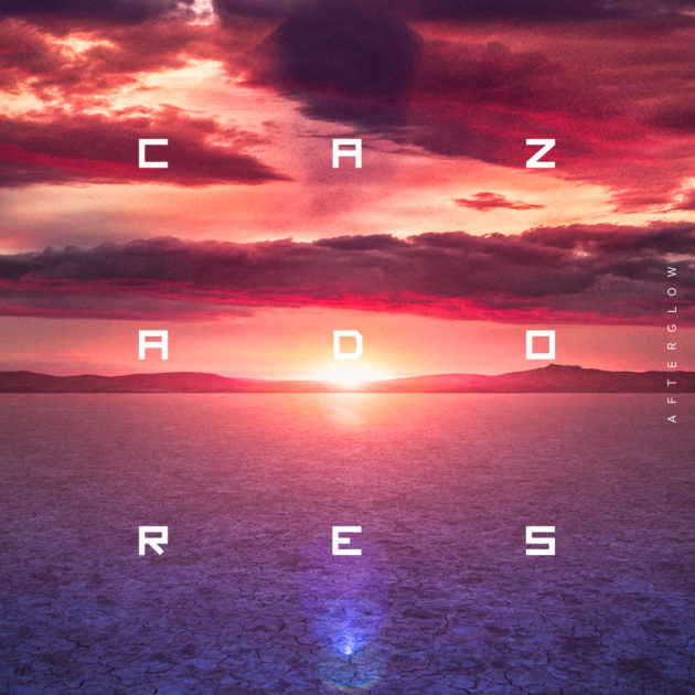 Cazadores - Afterglow