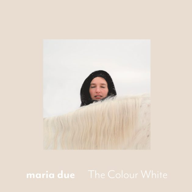 Maria Due - The Colour White