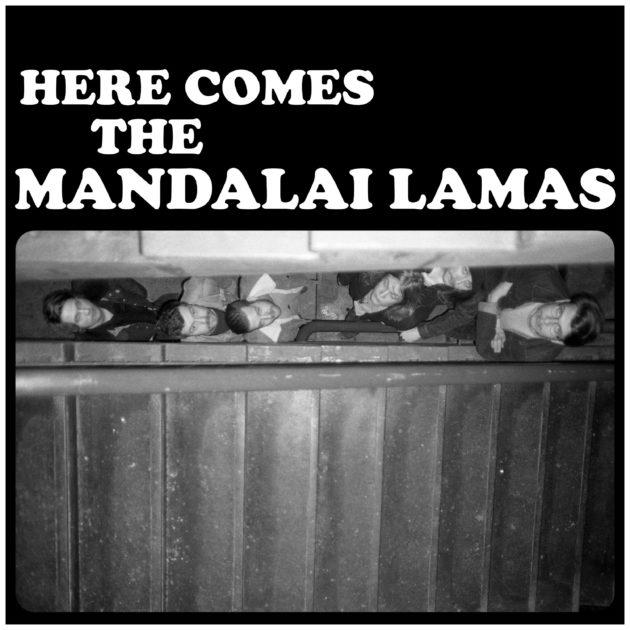 Mandalai Lamas - Here Comes The Mandalai Lamas