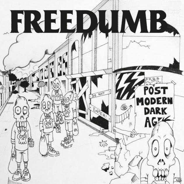 Freedumb - Post-Modern Dark Age