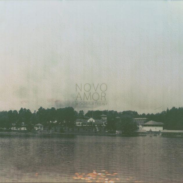 Novo Amor - Woodgate, NY