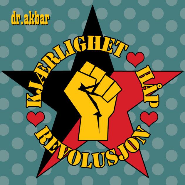 Dr Akbar - Kjærlighet, Håp, Revolusjon
