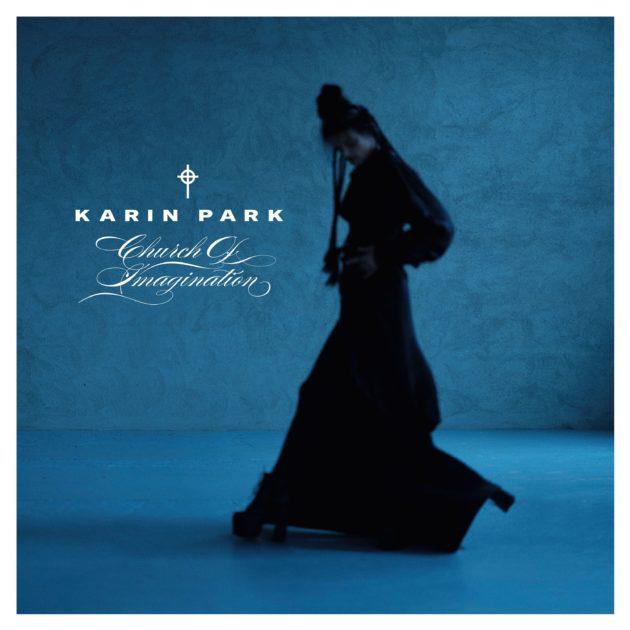 Karin Park - Church of Imagination