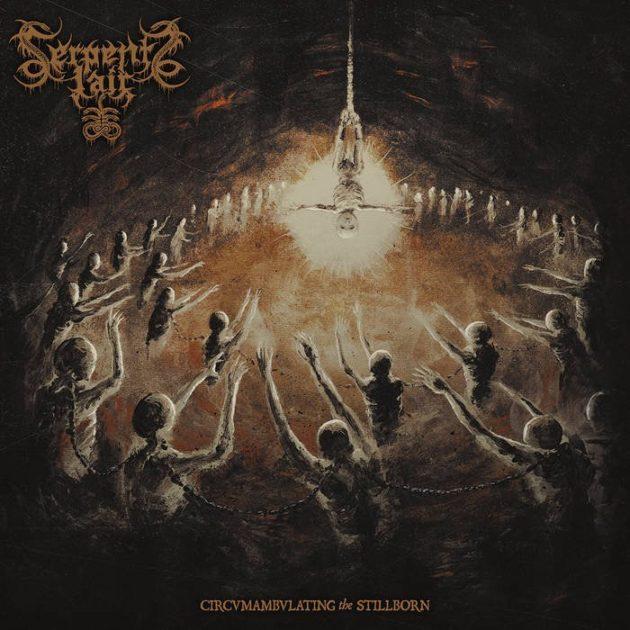 Serpent's Lair - Circumambulating The Stillborn
