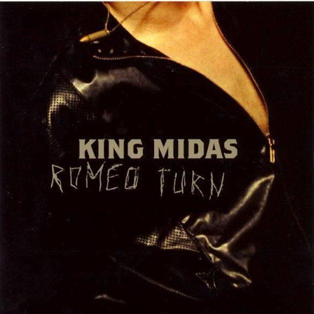 King Midas - Romeo Turn