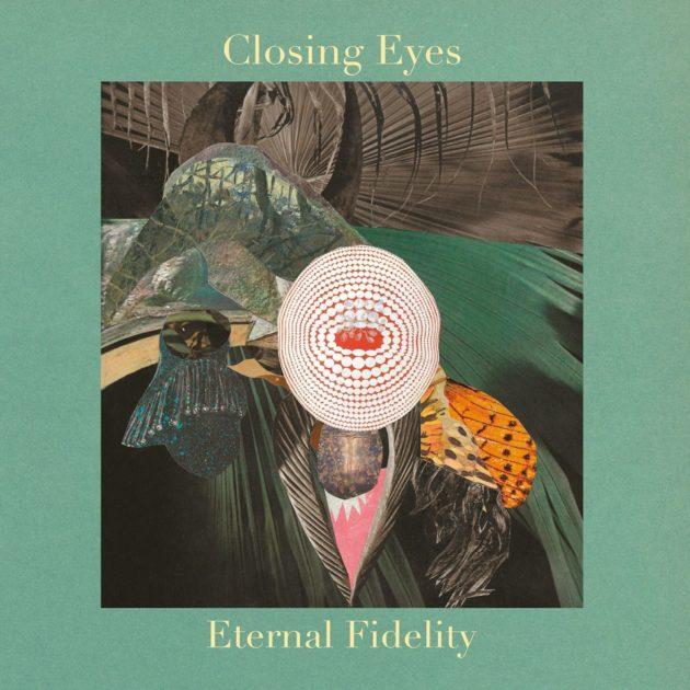 Closing Eyes - Eternal Fidelity