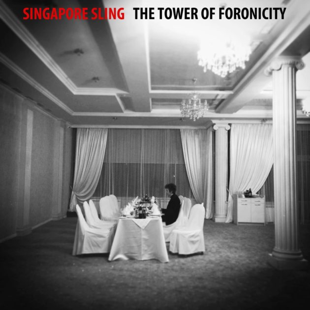 Singapore Sling - Tower Of Foronicity