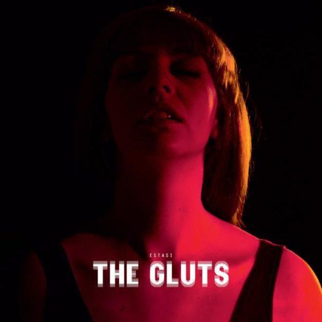 The Gluts - Estasi