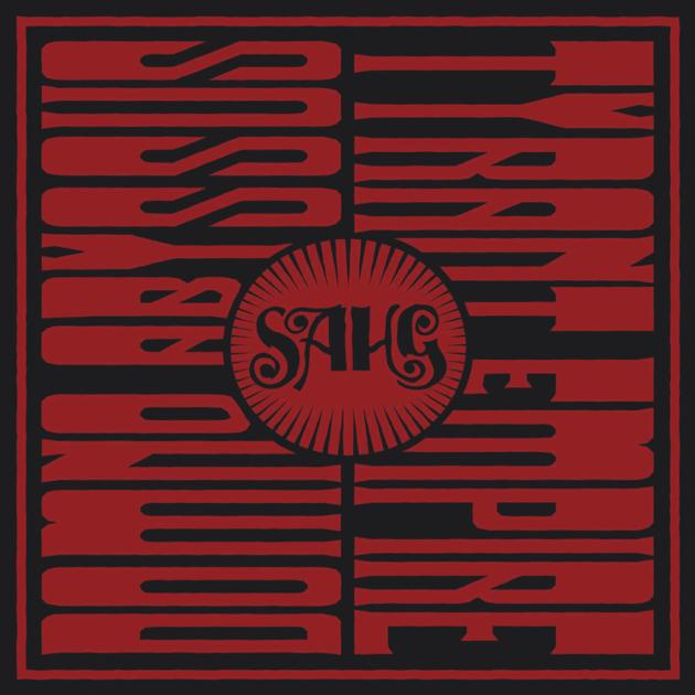 Sahg - Domno Abyssus b/w Tyrant Empire