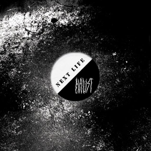 Haust/ Next Life - Split