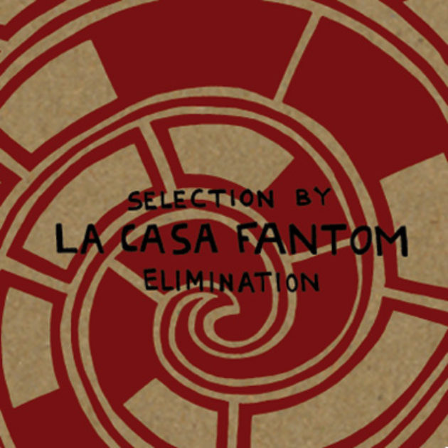 La Casa Fantom - Selection by Elimination