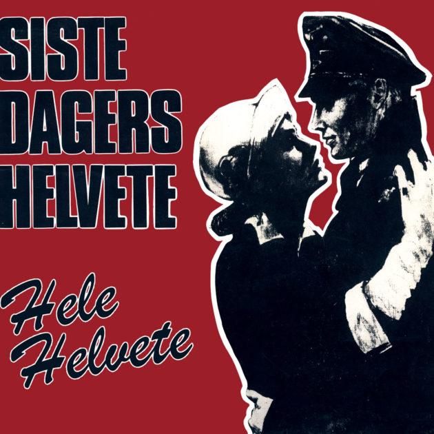 Siste Dagers Helvete - Hele Helvete ('83-'09)