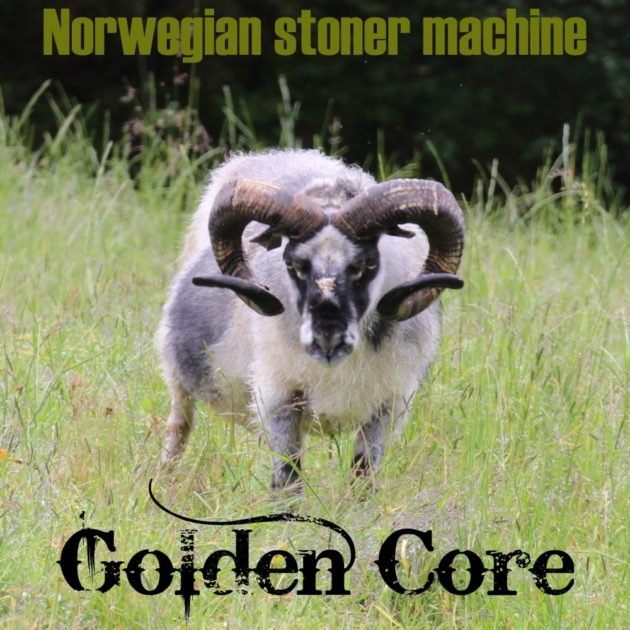 Golden Core - Norwegian Stoner Machine