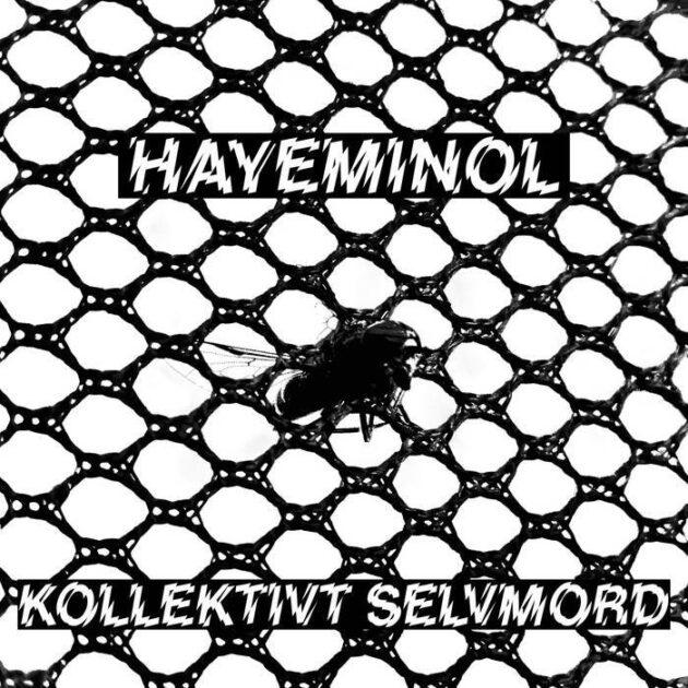 Hayeminol - Kollektivt selvmord