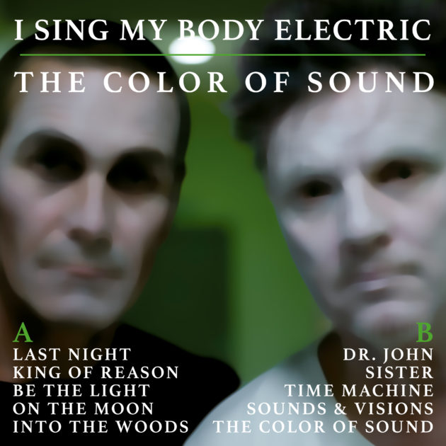 I Sing My Body Electric - The Color Of Sound