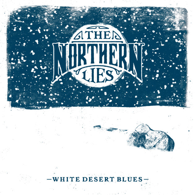 The Northern Lies - White Desert Blues