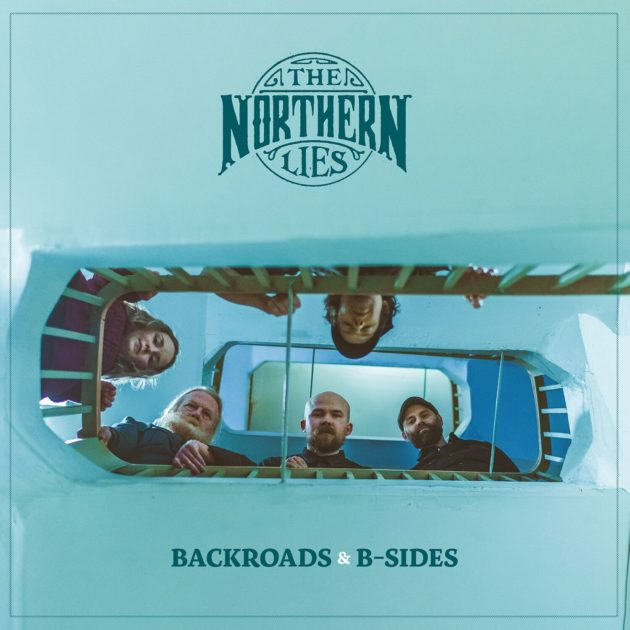 The Northern Lies - Backroads & B-Sides