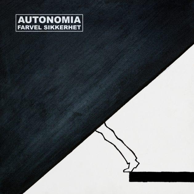 Autonomia - Farvel Sikkerhet