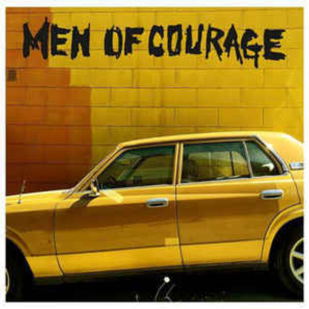 Men Of Courage - Men Of Courage EP