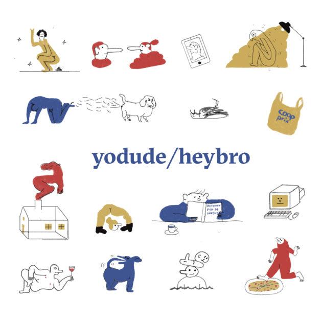 Yodude/heybro - Yodude/Heybro