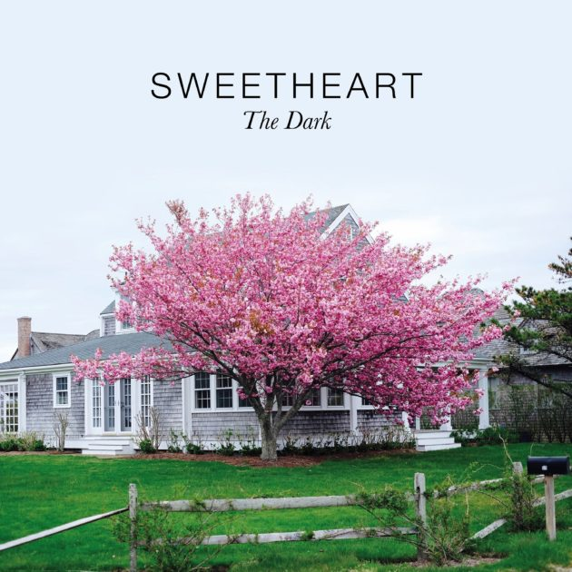 Sweetheart - The Dark