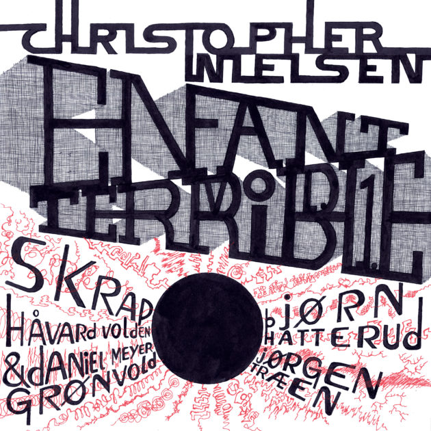 Christopher Nielsen - Enfant Terrible Vol. 1