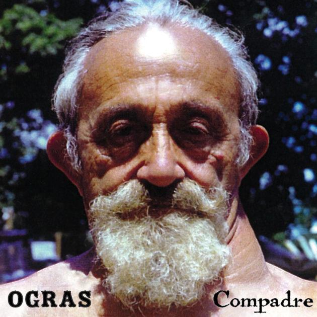 Ogras - Compadre