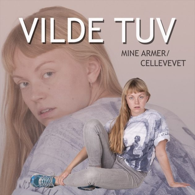 Vilde Tuv - Mine Armer b/w Cellevevet