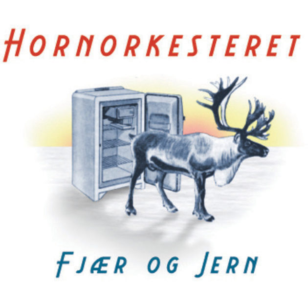 Hornorkesteret - Fjær og Jern