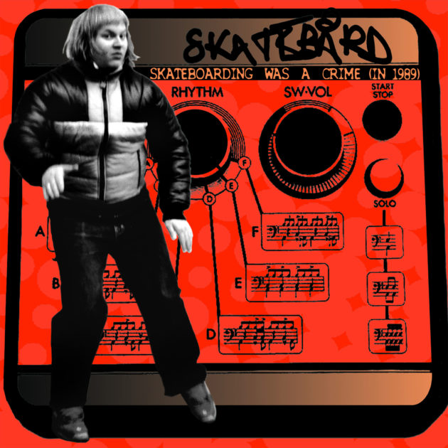 Skatebård - Skateboarding Was A Crime (In 1989)