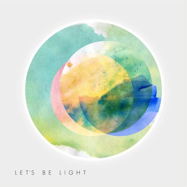 Let's Be Light - Let's be Light