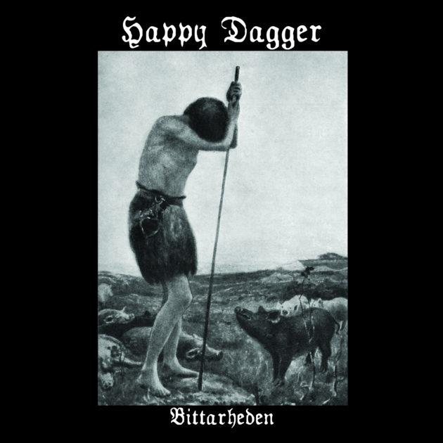Happy Dagger - Bittarheden