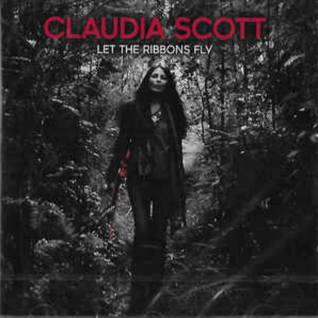 Claudia Scott - Let The Ribbons Fly