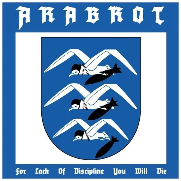 Årabrot - For Lack of Discipline You Will Die