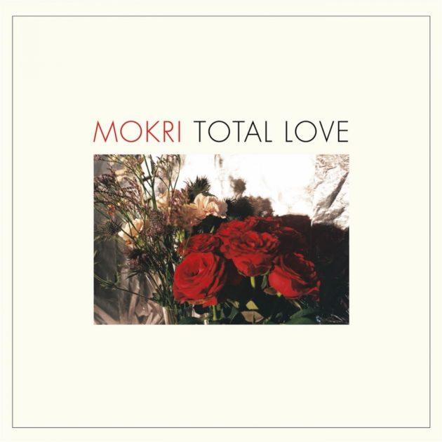 Mokri - Total Love