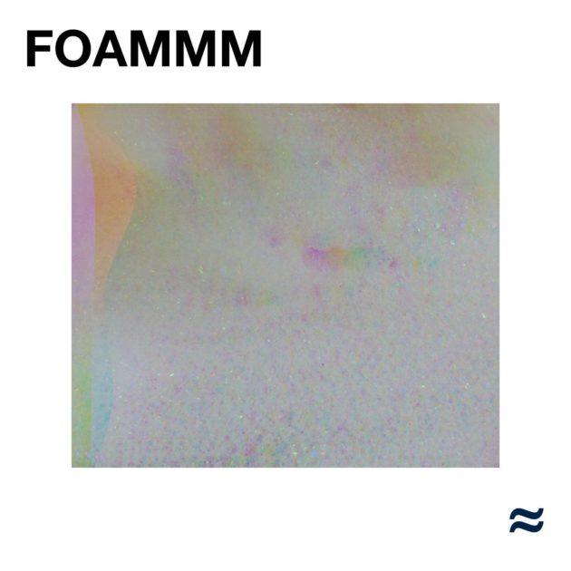 Foammm - FOAMMM