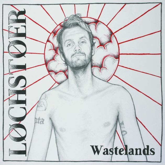 Løchstøer - Wastelands