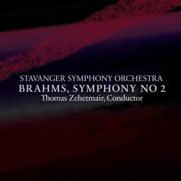 Stavanger Symfoniorkester - Brahms, Symphony No 2 In D Major, Op 73