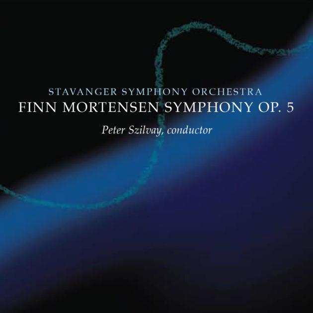 Stavanger Symfoniorkester - Finn Mortensen Symphony Op. 5