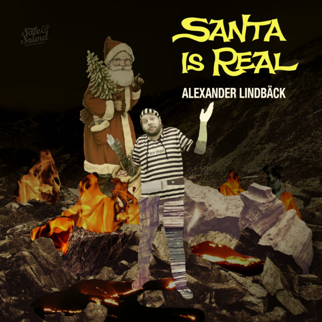 Alexander Lindbäck - Santa Is Real