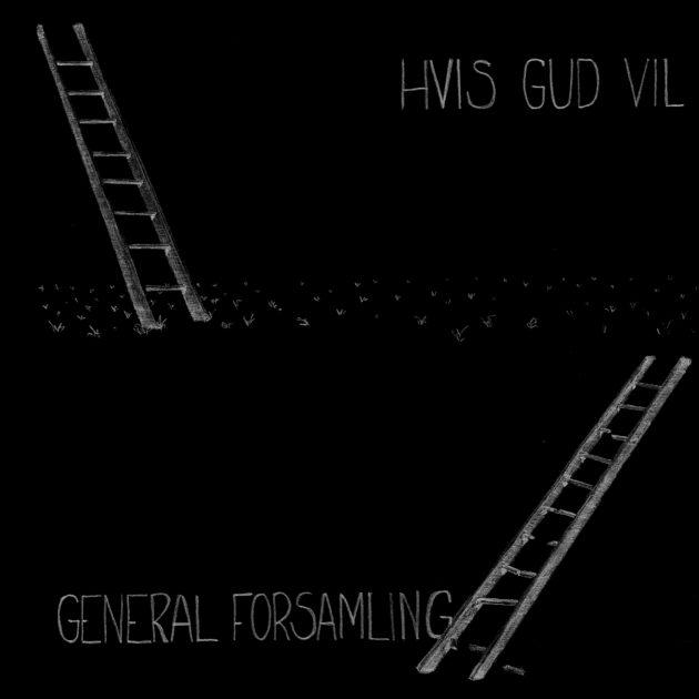 General Forsamling - Hvis Gud Vil