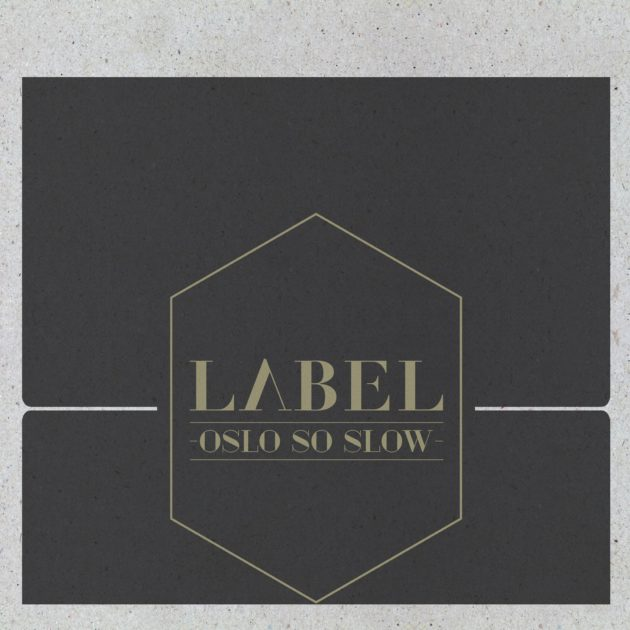 Label - Oslo So Slow
