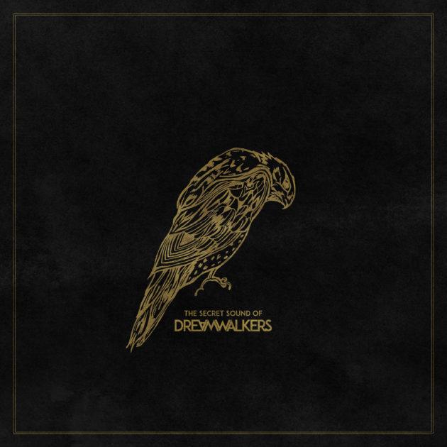 The Secret Sound Of Dreamwalkers - The Secret Sound of Dreamwalkers