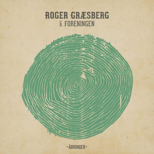 Roger Græsberg & Foreningen - Årringer