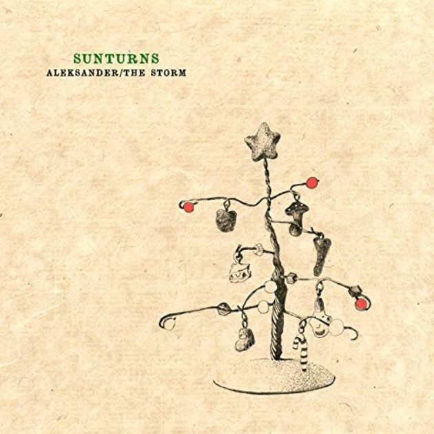 Sunturns - Aleksander b/w The Storm