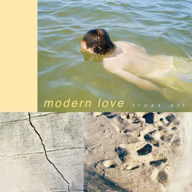 Modern Love - Tross Alt