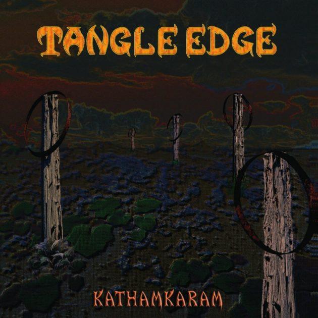 Tangle Edge - Kathamkaram